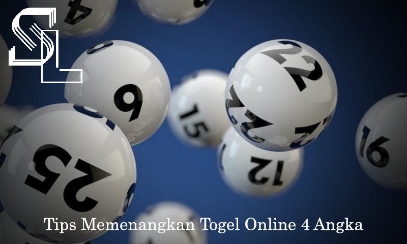 Tips Memenangkan Togel Online 4 Angka