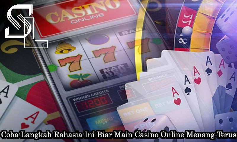Casino Online Menang Terus - SulphurSpringsSaintLucia